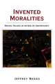 Invented Moralities: Sexual Values in an Age of Uncertainty (0745613691) cover image