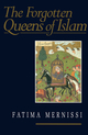 The Forgotten Queens of Islam (0745614191) cover image