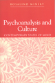Psychoanalysis and Culture: Contemporary States of Mind (0745615791) cover image