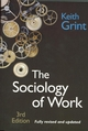 The Sociology of Work: Introduction, 3rd Edition (0745632491) cover image