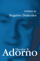 Lectures on Negative Dialectics: Fragments of a Lecture Course 1965/1966 (0745635091) cover image