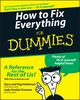 How to Fix Everything For Dummies (0764572091) cover image