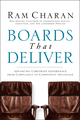 Boards That Deliver: Advancing Corporate Governance From Compliance to Competitive Advantage (0787971391) cover image