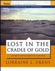 Lost in the Cradle of Gold: Participant's Workbook (0787976091) cover image