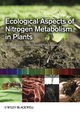 Ecological Aspects of Nitrogen Metabolism in Plants (0813816491) cover image