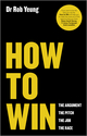 How to Win: The Argument, the Pitch, the Job, the Race (0857084291) cover image