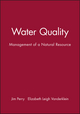 Water Quality: Management of a Natural Resource (0865424691) cover image