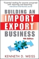 Building an Import / Export Business, 4th Edition (1118044991) cover image