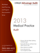 Wiley Advantage Audit 2013 - Medical Practice (1118377591) cover image