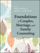 Foundations of Couples, Marriage, and Family Counseling (1118710991) cover image