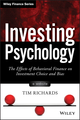 Investing Psychology: The Effects of Behavioral Finance on Investment Choice and Bias, + Website (1118722191) cover image