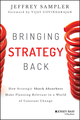 Bringing Strategy Back: How Strategic Shock Absorbers Make Planning Relevant in a World of Constant Change (1118830091) cover image