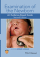 Examination of the Newborn: An Evidence-Based Guide, 2nd Edition (1118913191) cover image