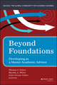 Beyond Foundations: Developing as a Master Academic Advisor (1118922891) cover image