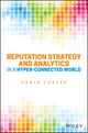Reputation Strategy and Analytics in a Hyper-Connected World (1119052491) cover image