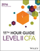 Wiley 11th Hour Guide for 2016 Level II CFA Exam (1119119391) cover image