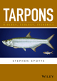 Tarpons: Biology, Ecology, Fisheries (1119185491) cover image