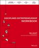 The Disciplined Entrepreneurship Workbook (1119365791) cover image
