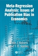 Meta-Regression Analysis: Issues of Publication Bias in Economics (1405137991) cover image