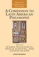 A Companion to Latin American Philosophy