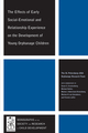 The Effects of Early Social-Emotional and Relationship Experience on the Development of Young Orphanage Children (1405195991) cover image