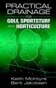 Practical Drainage for Golf, Sportsturf and Horticulture (1575041391) cover image