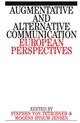 Augumentative and Alternative Communication: European Perspectives (1897635591) cover image