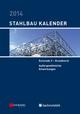 Stahlbau-Kalender 2014: Eurocode 3 - Grundnorm, Außergewöhnliche Einwirkungen (3433604991) cover image