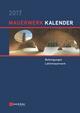 Mauerwerk Kalender 2017: Befestigungen, Lehmmauerwerk (3433607591) cover image