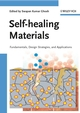 Self-healing Materials: Fundamentals, Design Strategies, and Applications (3527318291) cover image