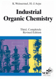 Industrial Organic Chemistry, 3rd, Completely Revised Edition (3527614591) cover image