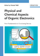 Physical and Chemical Aspects of Organic Electronics (3527627391) cover image