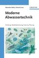 Moderne Abwassertechnik: Erhebung, Modellabsicherung, Scale-Up, Planung (3527660291) cover image