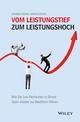 Vom Leistungstief zum Leistungshoch: Wie Sie Low Performer in Ihrem Team wieder zur Bestform führen  (3527803491) cover image