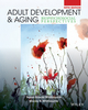 Adult Development and Aging: Biopsychosocial Perspectives, 5th Edition (EHEP003091) cover image