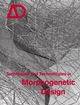 Techniques and Technologies in Morphogenetic Design  (0470015292) cover image