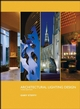 Architectural Lighting Design, 3rd Edition (0470112492) cover image