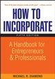 How to Incorporate: A Handbook for Entrepreneurs and Professionals, 5th Edition (0470119292) cover image
