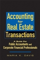 Accounting for Real Estate Transactions: A Guide For Public Accountants and Corporate Financial Professionals  (0470285192) cover image