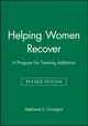Helping Women Recover: A Program for Treating Addiction, Package, Revised Edition (0470292792) cover image