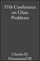 57th Conference on Glass Problems, Volume 18, Issue 1 (0470294892) cover image