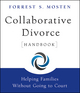 Collaborative Divorce Handbook: Helping Families Without Going to Court (0470395192) cover image