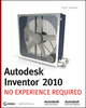 Autodesk Inventor 2010: No Experience Required (0470481692) cover image