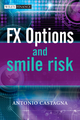 FX Options and Smile Risk (0470754192) cover image