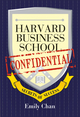 Harvard Business School Confidential: Secrets of Success (0470822392) cover image