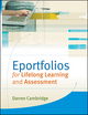 Eportfolios for Lifelong Learning and Assessment (0470901292) cover image