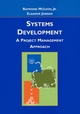 Systems Development: A Project Management Approach (0471220892) cover image