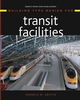 Building Type Basics for Transit Facilities (0471273392) cover image