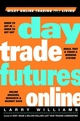 Day Trade Futures Online (0471383392) cover image