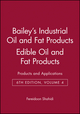 Bailey's Industrial Oil and Fat Products, Volume 4, Edible Oil and Fat Products: Products and Applications, 6th Edition (0471385492) cover image